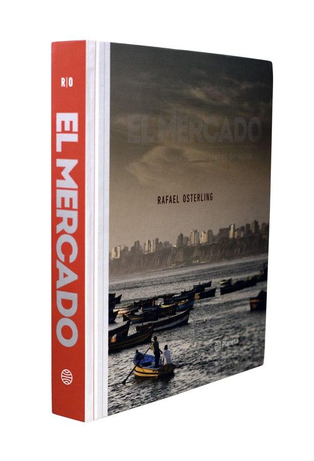 """""""El Mercado"""". Editorial Planeta. 436 pp. Disponible en librerías."""