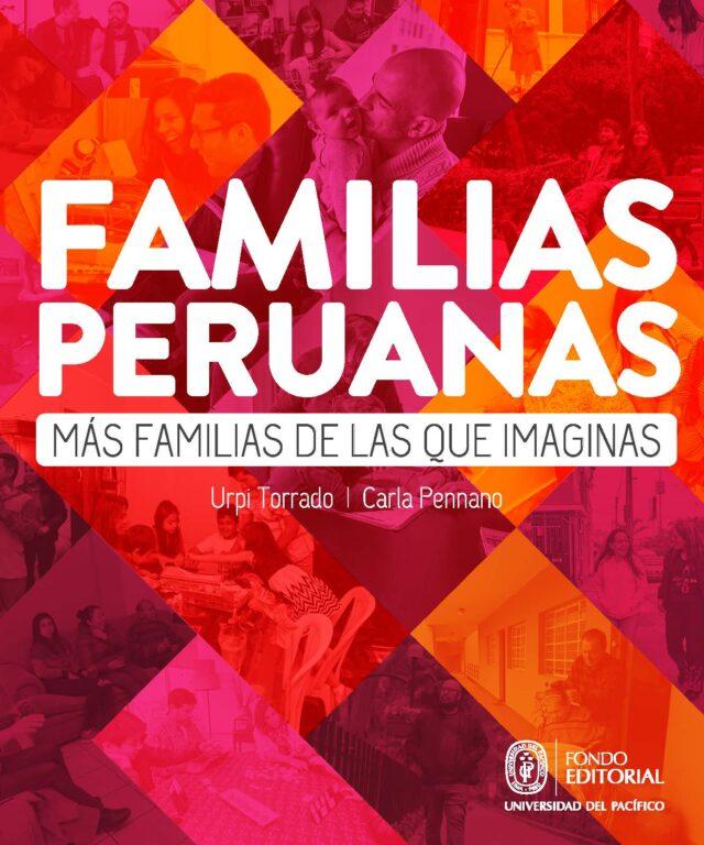 """""""Familias peruanas. Más familias de las que imaginas"""" deCarla Pennano y Urpi Torrado."""