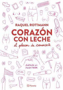 """""""Corazon con leche"""", de Raquel Rottmann"""