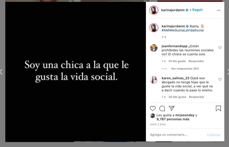 Karina Jordán: Basta. Soys una chica a la que le gusta la vida social