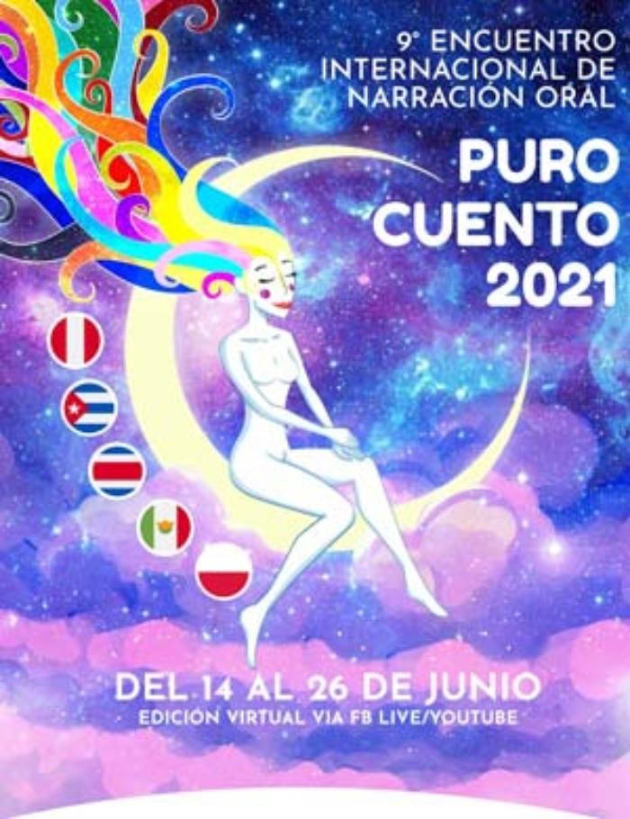 XI ENCUENTRO INTERNACIONAL DE NARRACIÓN ORAL PURO CUENTO 2021
